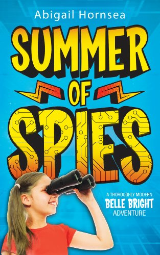 Books for kids: Summer of Spies (An exciting mystery for children ages 9-12)