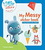 My Messy sticker book: A busy book for mini scientists (Messy Goes to Okido)