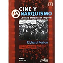 Cine y Anarquismo / Film and the Anarchist Imagination (Cine &à.)