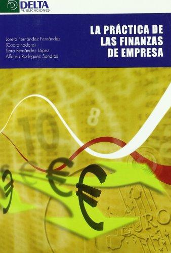 La práctica de las finanzas en la empresa por Loreto Fernández Fernández