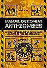 Manuel de combat anti-zombies par Ma