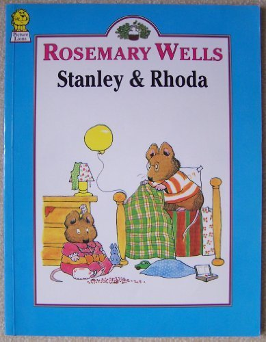 Stanley and Rhoda : by Rosemary Wells.