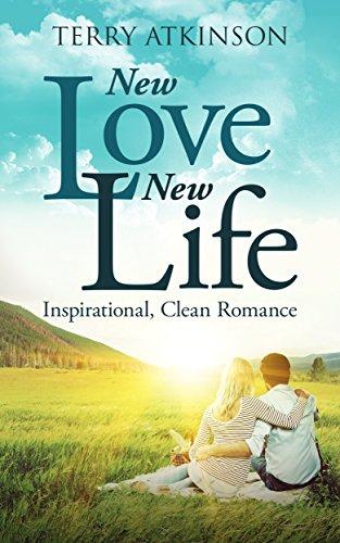 New Love New Life Sweet Clean Romance English Edition Ebook