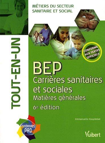 BEP carrires sanitaires et sociales : Matires gnrales, Tout-en-un