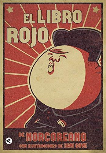 El libro rojo de Norcoreano por @norcoreano