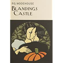 Blandings Castle (Everyman's Library P G WODEHOUSE)