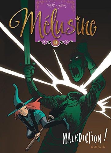 Mélusine - tome 18 - Malédiction (réédition)