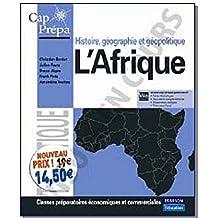 L'Afrique: Histoire, géographie et géopolitique by Christophe Bardot (2009-05-29)