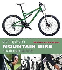 Complete Mountain Bike Maintenance par [Davis, Mike, Andrews, Guy]