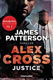 Justice - Alex Cross 22: Thriller