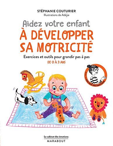Aidez votre enfant à développer sa motricité