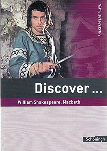 discovertopics-for-advanced-learners-discover-william-shakespeare-macbeth-schulerheft