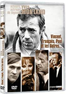 Vincent, François, Paul et les autres…