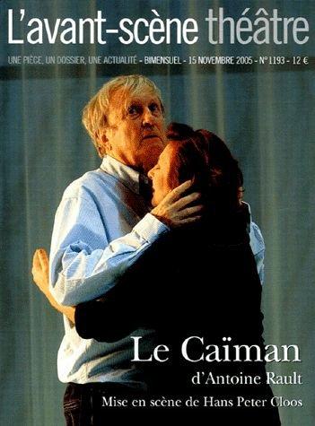 Le Caiman ; L'avant-scène théâtre n°1193