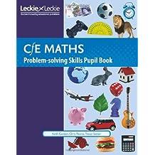 CfE Maths – CfE Maths Problem-Solving Skills Pupil Book