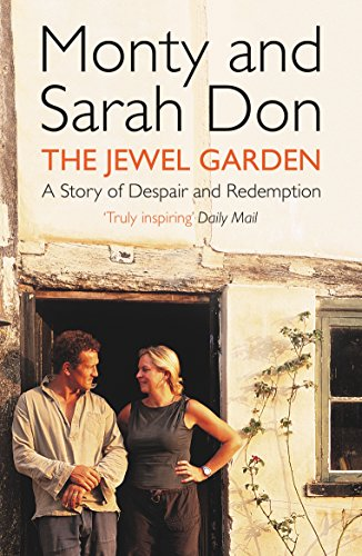 The Jewel Garden: A Story of Despair and Redemption