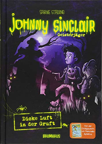 Johnny Sinclair - Dicke Luft in der Gruft: Band 2