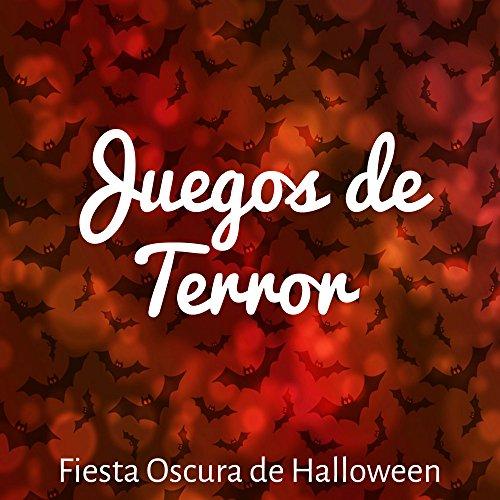 (Juegos de Terror - Fiesta Oscura de Halloween con Sonidos de Miedo Instrumentales)