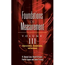 Foundations of Measurement: Representation, Aziomatization, and Invariance