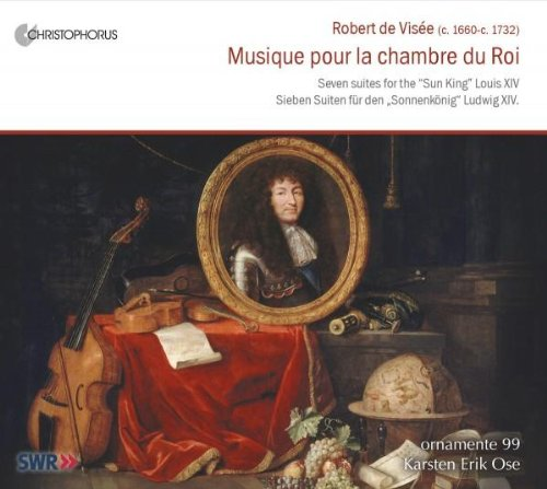 Robert de Visée: Musique pour la chambre du Roi
