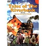 Further Tales of the Riverbank - Volume 3