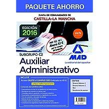 Paquete Ahorro Cuerpo Auxiliar Administrativo de la Junta de Comunidades de Castilla-La Mancha. Ahorra 53 € (incluye Temarios 1 y 2; Test; Simulacros de examen y acceso a Campus Oro)