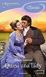 Quasi una lady (I Romanzi Classic) (Haverston Family Vol. 1)