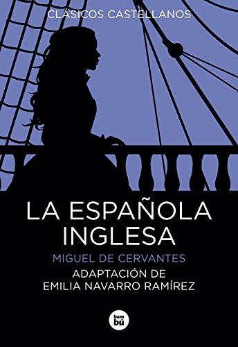 La Española Inglesa (Clásicos castellanos) por MIGUEL DE CERVANTES