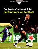 De l'entraînement à la performance en football...