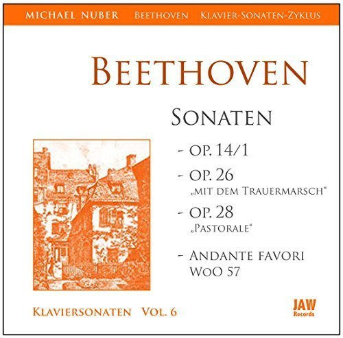 """L.v. Beethoven: Klaviersonate Nr. 9 Es-Dur op. 14,1 + Nr. 12 As-Dur op. 26 """"mit dem Trauermarsch"""" + Nr. 15 D-Dur op. 28 """"Pastorale"""" + BONUS: Andante favori F-Dur WoO 57 /// Michael Nuber (Pianist)"""