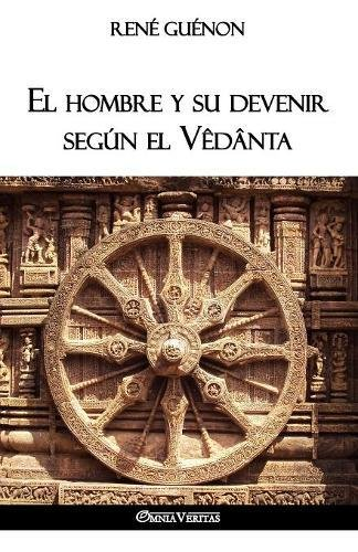 El hombre y su devenir segun el Vedanta epub