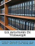 Les Aventures de Telemaque - Nabu Press - 17/09/2011