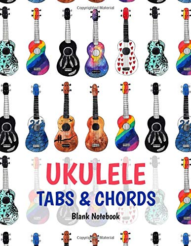"""Ukulele Tabs & Chords Blank Notebook: 8,5""""x11"""" 150 Pages Journal 