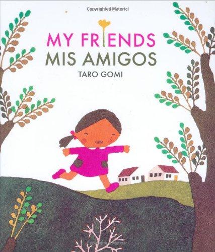 My Friends/Mis Amigos por Taro Gomi