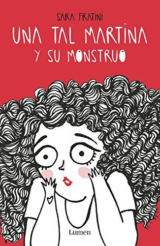 Una tal Martina y su monstruo eBook: Fratini, Sara: Amazon.es ...