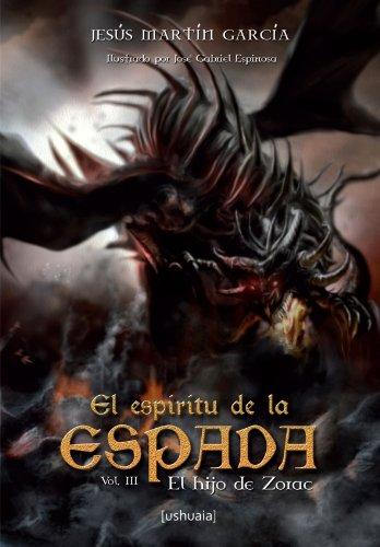 El hijo de Zorac, Vol III: El espiritu de la Espada