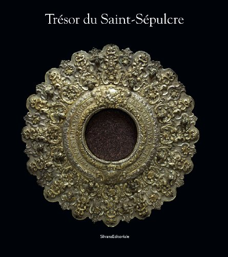 Trésor du Saint-Sépulcre par Silvana Editoriale