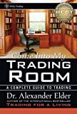 Come Into My Trading Room: A Complete Guide to Trading (Wiley Trading Series)