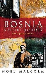 Bosnia: A Short History by Noel Malcolm (1994-07-01)