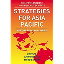 Strategies for Asia Pacific: Meeting New Challenges: Building the Business in Asia