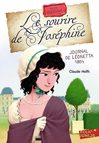 Le sourire de Joséphine : Journal de Léonetta 1804