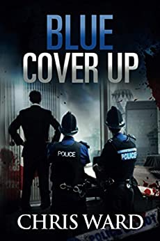 BLUE COVER UP (DI Karen Foster Book 2) by [Ward, Chris]