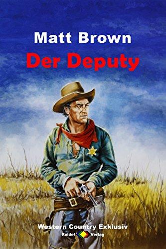 WESTERN COUNTRY EXKLUSIV: Der Deputy