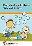 Quer durch die 2. Klasse, Mathe und Deutsch - Übungsblock (Lernspaß Übungsblöcke, Band 662) - Andrea Guckel