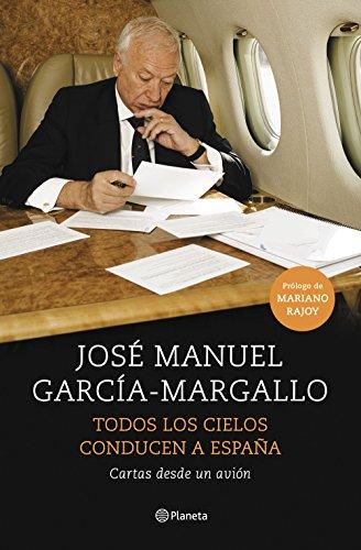 Todos los cielos conducen a España: Cartas desde un avión (No Ficción)