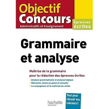Grammaire et analyse : Epreuves écrites