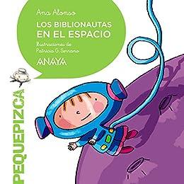 Los Biblionautas en el espacio (PRIMEROS LECTORES (1-5 años ...