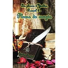 Les Plumes d'Ysaline recueil 3: Plume de magie