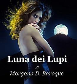 Luna dei lupi (Italian Edition)