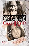 Maharishi Good Bye
